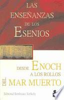libro Las Enseñanzas De Los Esenios Desde Enoch Hasta Los Rollos Del Mar Muerto