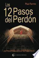 libro Los 12 Pasos Del Perdón