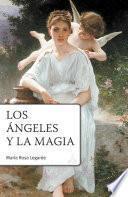 libro Los ángeles Y La Magia 2° Ed.