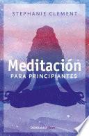 libro Meditación Para Principiantes