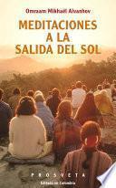 Meditaciones A La Salida Del Sol