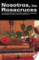 libro Nosotros Los Rosacruces