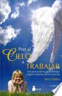libro Pon Al Cielo A Trabajar