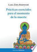 libro Prácticas Esenciales Para El Momento De La Muerte