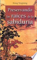 libro Preservando Las Raices De La Sabiduria