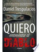 libro Quiero Entrevistar Al Diablo