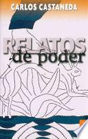 libro Relatos De Poder/ Tales Of Power