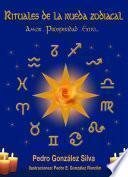 libro Rituales De La Rueda Zodiacal