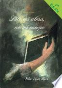 libro Sólo Mi Alma, No Mi Cuerpo
