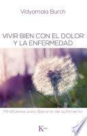 libro Vivir Bien Con El Dolor Y La Enfermedad
