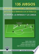 135 Juegos Para El Entrenamiento Integrado De La Técnica Defensiva En El Fútbol