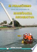 libro El Piragüismo Como Una Propuesta De Enseñanza Recreativa.
