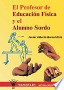 El Profesor De Educación Física Y El Alumno Sordo