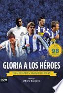 libro Gloria A Los Héroes