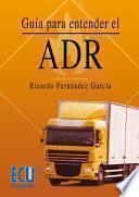 libro Guía Para Entender El Adr