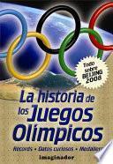 libro Historia De Los Juegos Olimpicos / History Of The Olympic Games