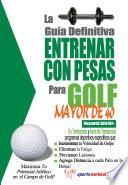 La Guía Definitiva   Entrenar Con Pesas Para Golf   Mayor De 40