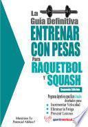 La Guía Definitiva   Entrenar Con Pesas Para Raquetbol Y Squash