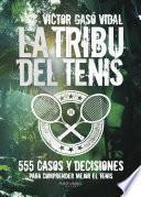libro La Tribu Del Tenis