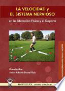 libro La Velocidad Y El Sistema Nervioso En La Educación Física Y El Deporte