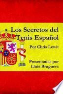 Los Secretos Del Tenis Español