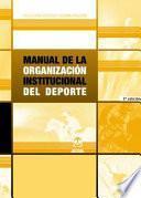 libro Manual De La OrganizaciÓn Institucional Del Deporte