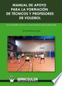 libro Manuel De Apoyo Para La Aformación De Técnicos Y Profesores De Voleibol