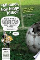 Mi Amor Hoy Tengo Fútbol