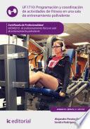 Programación Y Coordinación De Actividades De Fitness En Una Sala De Entrenamiento Polivalente. Afda0210