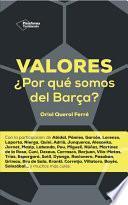 Valores. ¿por Qué Somos Del Barça?