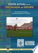 Visión Actual De La Psicología Del Deporte