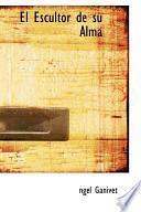 libro El Escultor De Su Alma