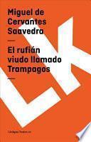 libro El Rufián Viudo Llamado Trampagos