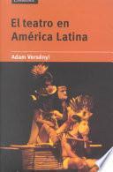El Teatro En América Latina