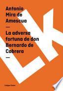 La Adversa Fortuna De Don Bernardo De Cabrera