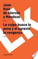 libro La Culpa Busca La Pena Y El Agravio La Venganza