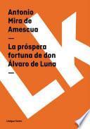 La Próspera Fortuna De Don Álvaro De Luna
