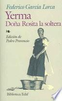 Yerma; Doña Rosita La Soltera
