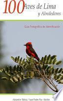 100 Aves De Lima Y Alrededores