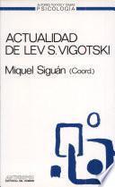Actualidad De Lev S. Vigotski