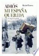 Adiós Mi España Querida