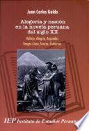Alegoría Y Nación En La Novela Peruana Del Siglo Xx
