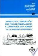 Aumento De La Contribución De La Pesca En Pequeña Escala A La Mitigación De La Pobreza Y A La Seguridad Alimentario[