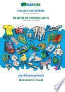 libro Babadada, Deutsch Mit Artikeln - Español De América Latina, Das Bildwörterbuch - Diccionario Visual