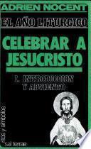 libro Celebrar A Jesucristo