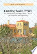libro Countries Y Barrios Cerrados. Mutaciones Socio Territoriales De La Región Metropolitana De Buenos Aires