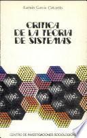 Crítica De La Teoría De Sistemas