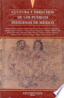 Cultura Y Derechos De Los Pueblos Indígenas De México