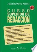 Curso Superior De Redacción. 3ª Edición