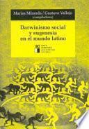 libro Darwinismo Social Y Eugenesia En El Mundo Latino